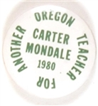 Oregon Teacher for Carter-Mondale