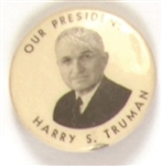 Our President Harry Truman