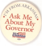 Clinton Ask Me About My Governor