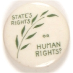 States Rights or Human Rights 1948 Pin