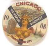 Chicago 1908 World's Greatest Convention City
