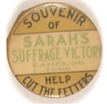Sarah's Suffrage Victory Campaign Fund Pin