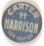 Carter Harrison for Mayor of Chicago