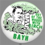 Out of the Woods With Birch Bayh