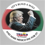 Lets Build a Wall and Make Mexico Pay for It