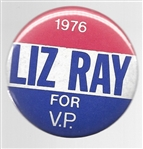 Liz Ray for Vice President