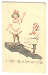 "Suffrage, ""Id Rather Kiss Her Than Hear Her Talk"" Postcard"