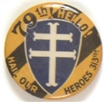 Hail Our Heroes World War I Pin