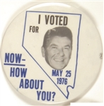 Nevada I Voted for Reagan How About You 1976 Pin