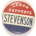 Labor Supports Stevenson