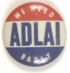 We Need Adlai Badly