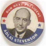 Stevenson Our Next President
