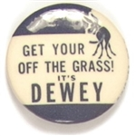 Classic Get Your Ass Off the Grass Its Dewey