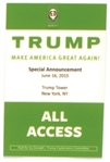 Trump All Access Convention Badge