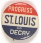 St. Louis Progress or Decay