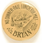 Bryan No Dinner Pail Lunch, Square Meal Pin