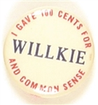 Willkie I Gave 100 Cents