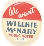 Young Voters We Want Willkie-McNary