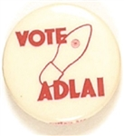 Vote Adlai Hole in Shoe
