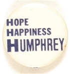Hope, Happiness, Humphrey