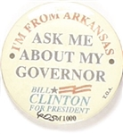 Clinton, Arkansas Ask Me About My Governor