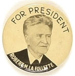 Robert LaFollette for President