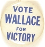Vote Wallace for Victory