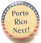 Spanish-American War Porto Rico Next!