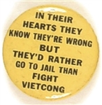Vietnam In Their Hearts They Know Theyre Wrong …