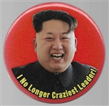 Kim I No Longer Craziest Leader anti Trump Pin