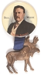 Theodore Roosevelt Bull Moose Celluloid with Attached Moose
