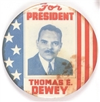 Thomas E. Dewey for President Stars and Stripes Celluloid