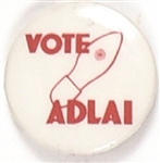 Vote Adlai Hole in Shoe Celluloid