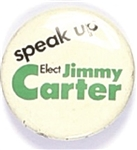 Speak Up Jimmy Carter Georgia Governor Pin