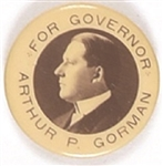 Gorman for Governor of Maryland