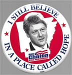 Clinton I Still Believe in a Place Called Hope