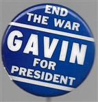 Gavin for President, End the War