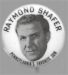 Raymond Shafer Pennsylvanias Favorite Son