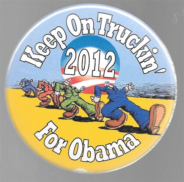 Keep on Truckin' for Obama