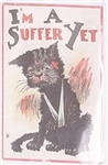 Im a Suffer Yet Suffrage Postcard