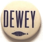 Dewey 7/8 Inch Celluloid Name Pin