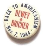Dewey and Bricker Back to Americanism