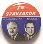 Humphrey, Muskie 1968 Hungarian Language Pin