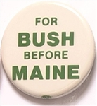 For Bush Before Maine