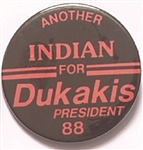 Another Indian for Dukakis