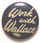 Work With Henry Wallace