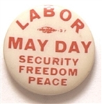 May Day Labor, Security, Freedom, Peace
