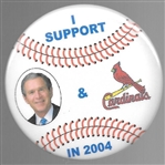 I Support Bush and the St. Louis Cardinals