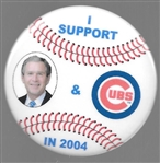 I Support Bush and the Chicago Cubs