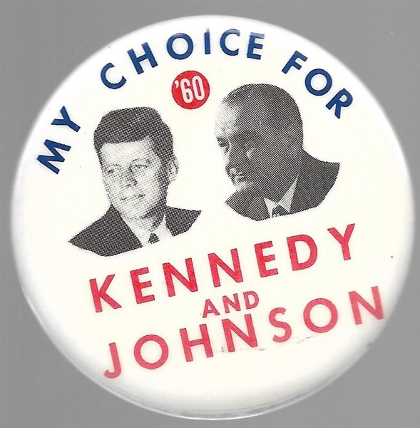 Kennedy, Johnson My Choice for '60